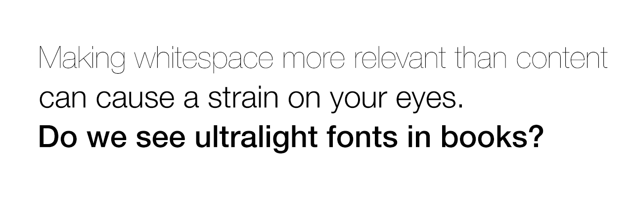 ultralight fonts are bad